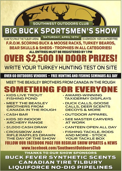 Hope to see you there...drop by the Buck Fever Booth and say hi!